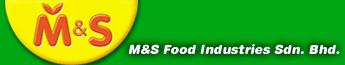 M&S Food Industries Sdn.  Bhd.