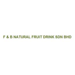 F & B Natural Fruit Drink Sdn. Bhd.