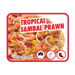 Pizza Tropical Sambal Prawn
