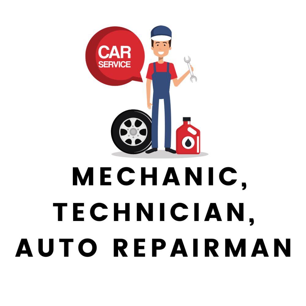 Mechanic, technician, auto repairman
