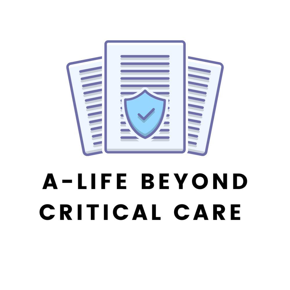 A-Life Beyond Critical Care