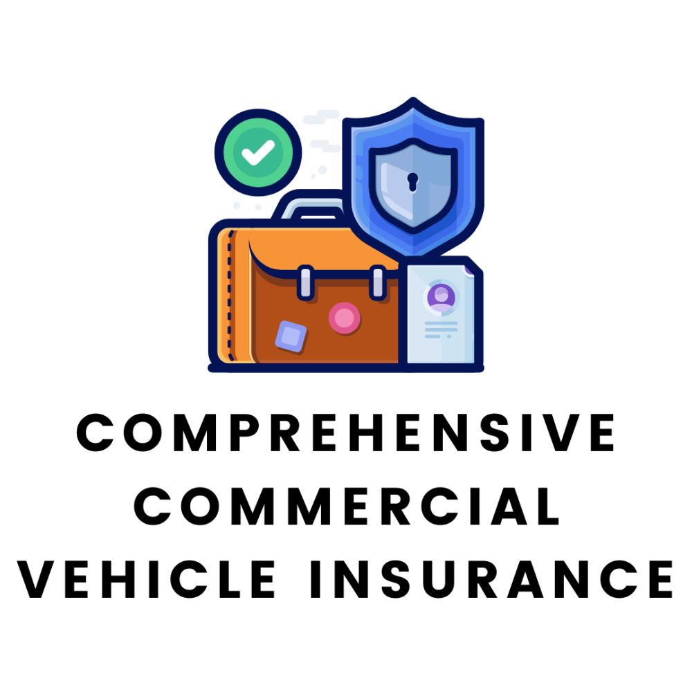 Comprehensive Commercial Vehicle Insurance